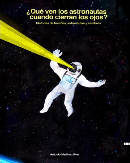 ¿Que ven los astronautas cuando cierran los ojos?
